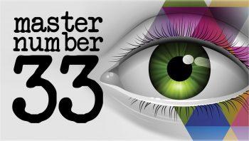 MASTER NUMBER 33 REVEALED